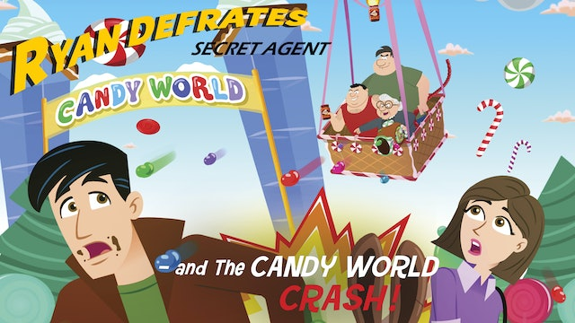 Ryan Defrates Secret Agent - The Candy World Crash