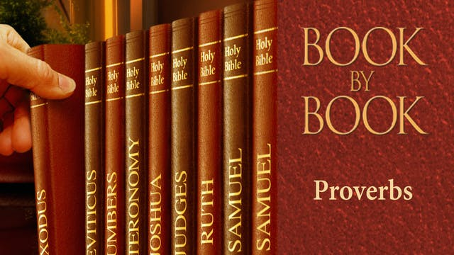 Book by Book - Proverbs - Christ is o...
