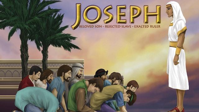 Joseph - Beloved Son - Rejected Slave - Exalted Ruler