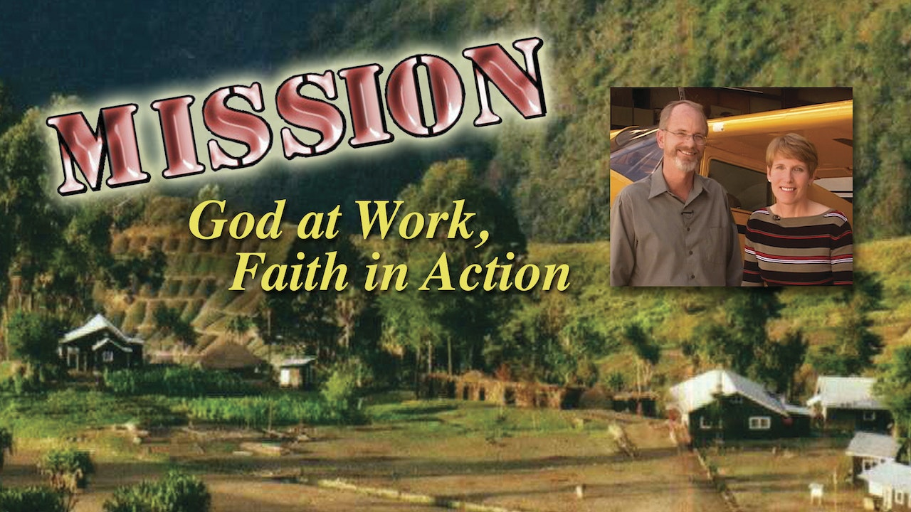Mission: God At Work, Faith In Action