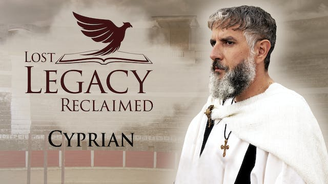 Lost Legacy Reclaimed - Cyprian