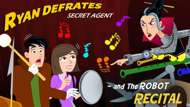Ryan Defrates Secret Agent - The Robot Recital