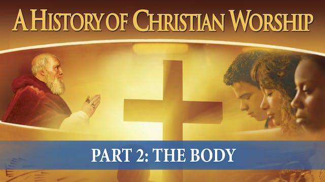 A History of Christian Worship - The ...