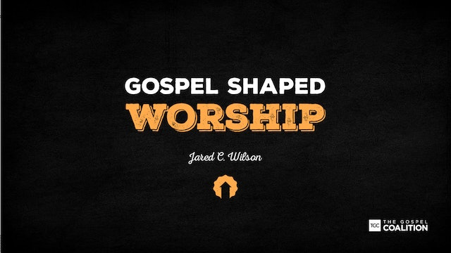 The Gospel Shaped Worship - Developing a Culture of Grace