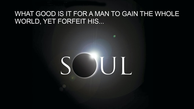 Christianity Explored: Soul