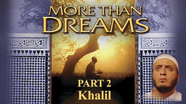 More Than Dreams - Khalil