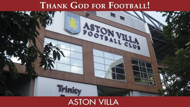 Thank God For Football - Aston Villa