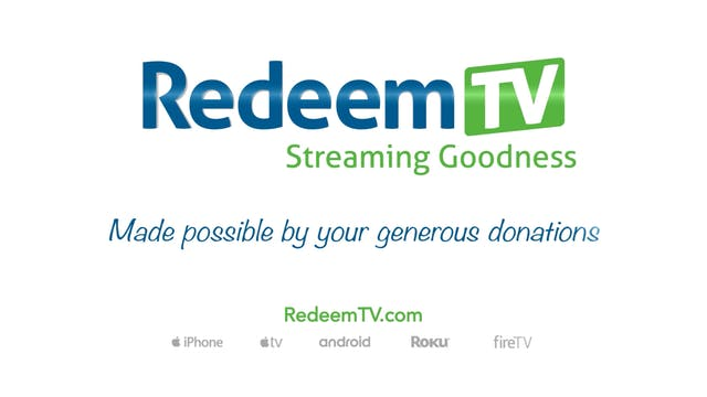 Redeem TV made possible by you!