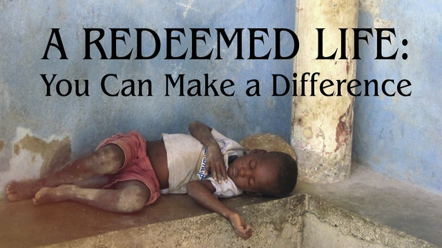 A Redeemed Life - You Can Make A Difference