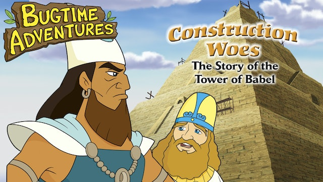 Bugtime Adventures – The Tower of Babel Story