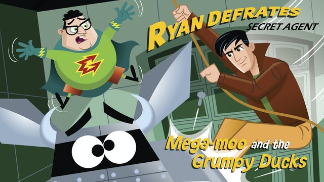 Ryan Defrates - Mega-moo and the Grumpy Ducks