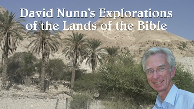 David Nunn's Explorations of the Lands of the Bible
