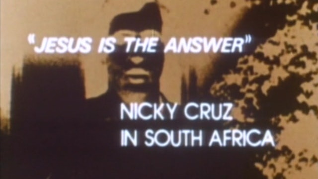 The Cross and the Switchblade - Nicky Cruz in South Africa