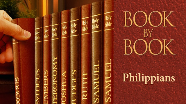 Philippians - Episode 6 - Rejoice in the Lord, always