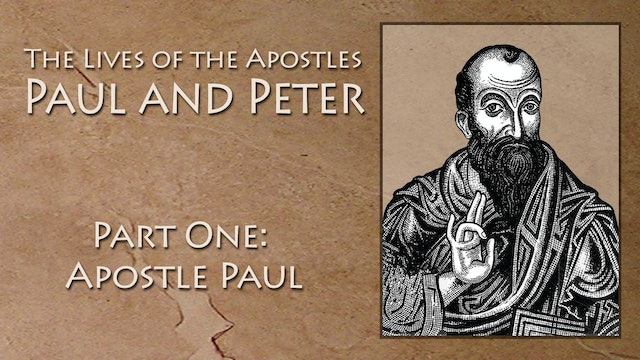 Lives Of Apostles Peter and Paul - Apostle Paul