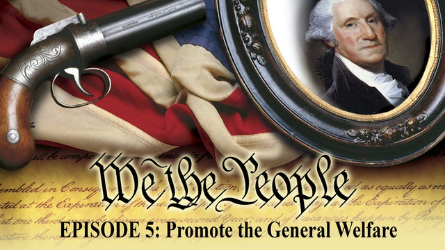 We The People - Promote The General Welfare
