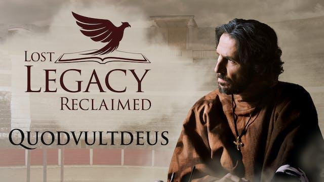 Lost Legacy Reclaimed - Quodvultdeus