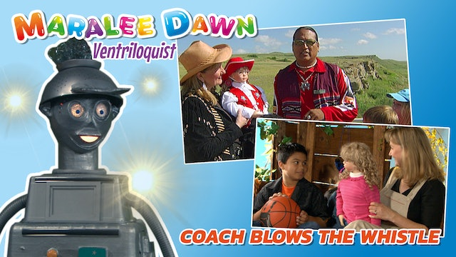Maralee Dawn and Friends: Coach Blows the Whistle