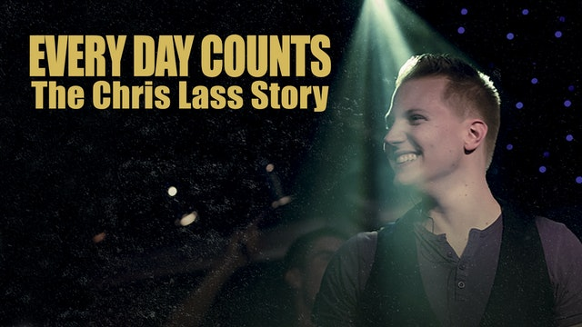 Every Day Counts - Chris Lass Story