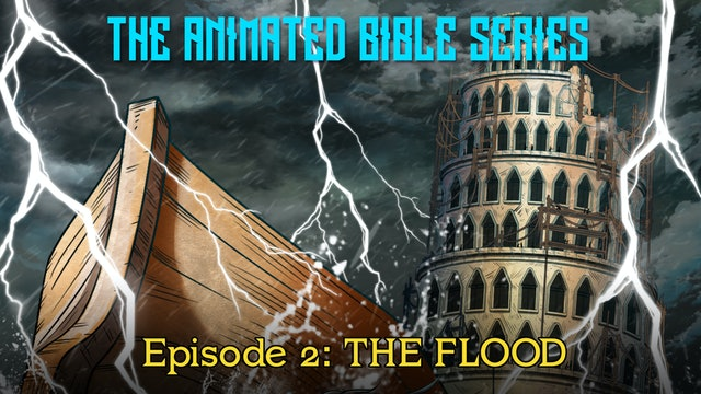 The Animated Bible Series - The Flood