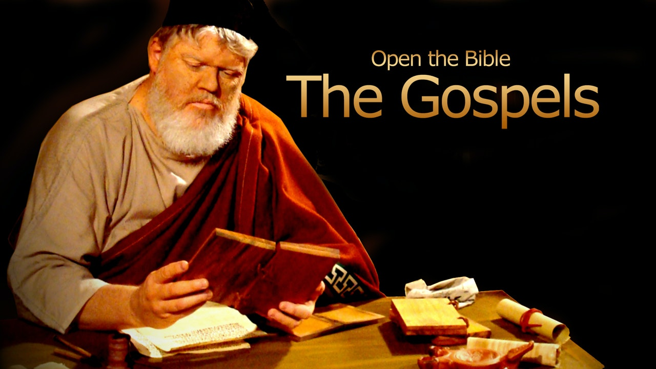 "The Gospels - the""Open The Bible"" Series"