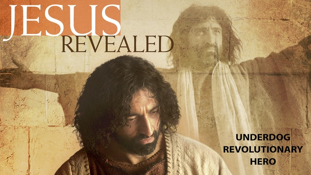 Jesus Revealed - The Underdog Master