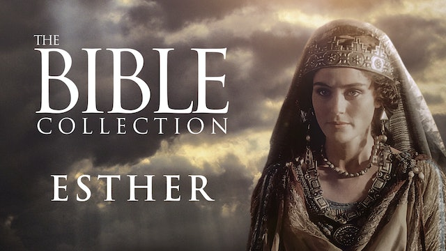 Esther - The Bible Collection
