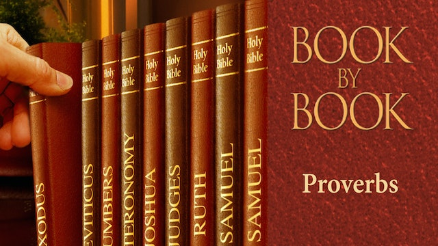 Book by Book - Proverbs - Christ brings joy to His Father