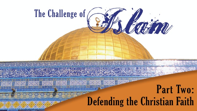 The Challenge of Islam - There are not Three Gods