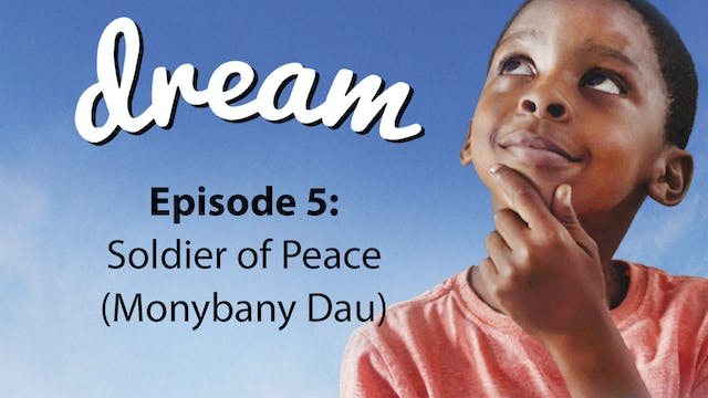 Dream: Soldier of Peace (with Monybany)