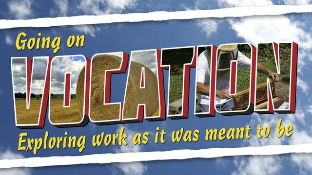 Going On Vocation - Finding your Call...