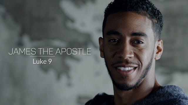 Luke EP10 - James the Apostle