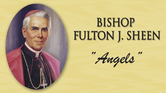 "Bishop Fulton J. Sheen - ""Touch of Your Hand"""