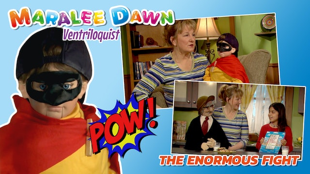 Maralee Dawn and Friends: The Enormous Fight