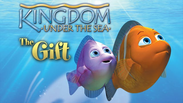 Kingdom Under The Sea - The Gift