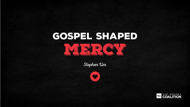 The Gospel Shaped Mercy - Reconciliation