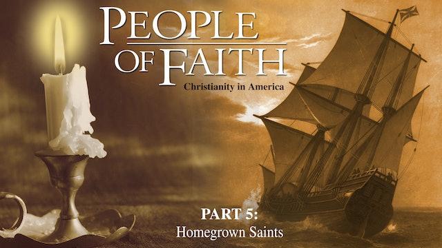 People of Faith - Home Grown Saints