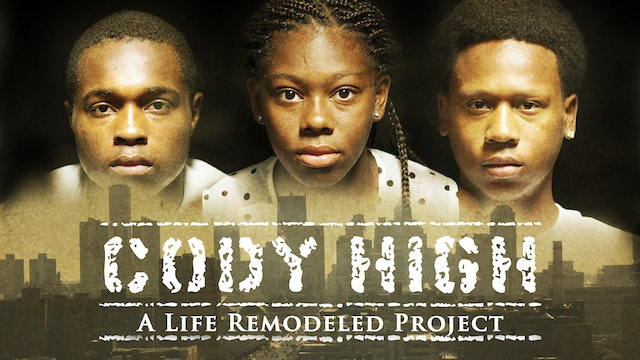 Cody High: A Life Remodeled Project