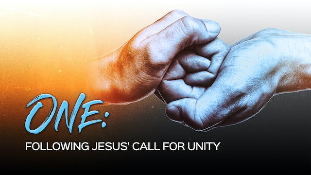 One - Following Jesus Call For Unity