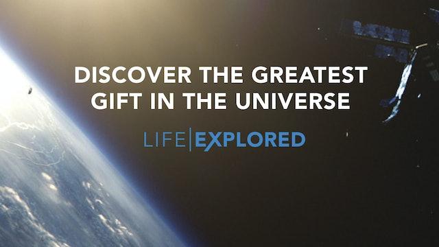 Life Explored