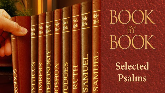 Book by Book - Psalm 23 - The Psalm o...