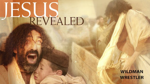 Jesus Revealed - The Wrestler