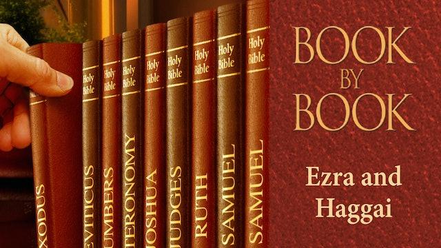 Ezra and Haggai - Episode 3 - God's hand was on us - Ezra 7-8