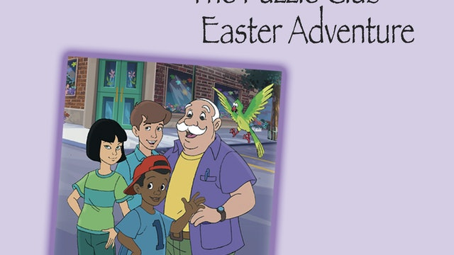 Three Easter Classics - A Puzzle Club Easter Adventure