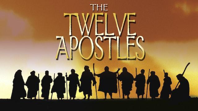The Twelve Apostles (The Story of the Twelve Apostles)