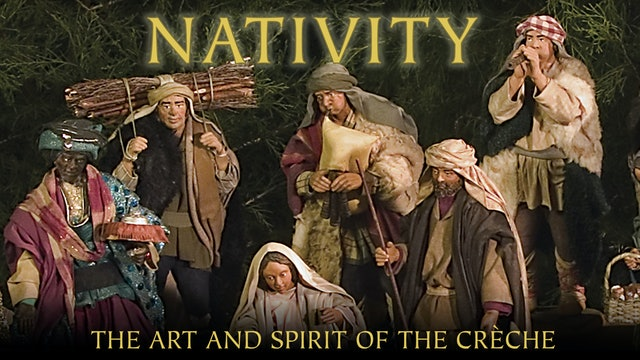 Nativity: Art And Spirit Of The Creche