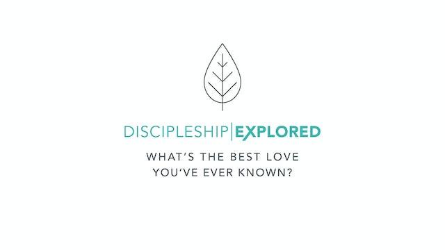 Discipleship Explored - Living in Christ