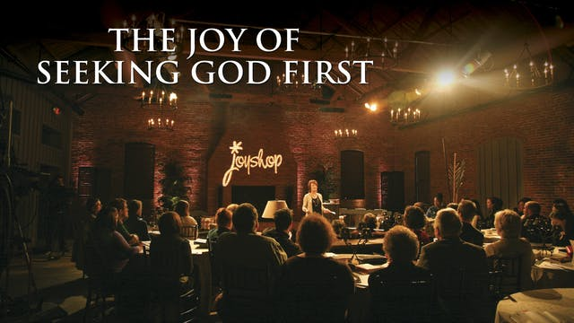 Joy of Seeking God First - Setting Yo...
