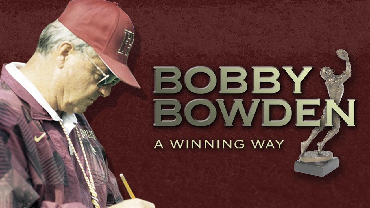 Bobby Bowden: A Winning Way