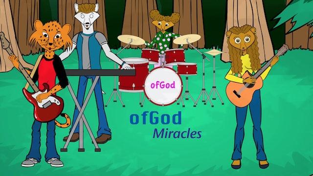 ofGod: Miracles